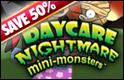 Half off Halloween Games - Daycare Nightmare =Mini-monsters