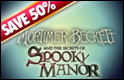 Half off Halloween Games - Mortimer Beckett and the Secrets of Spooky Manor