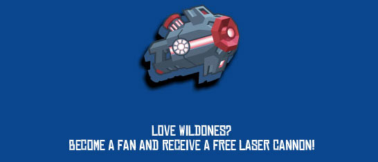 Wild Ones fans get free laser cannon