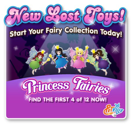 New princess fairies can be found in PetVille