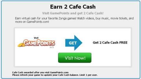 Cafe Cash offer by Visiting GamePoints.com