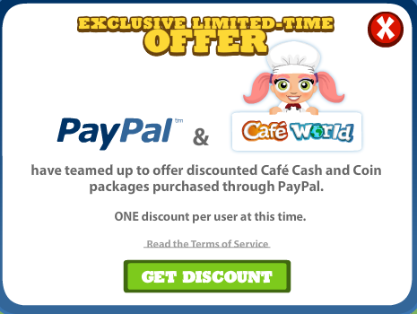 Cafe World and PayPal Exclusive Discount Offer