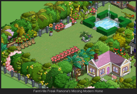 FarmVille Freak Ramona's Missing Modern Home