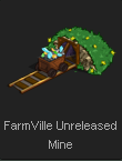 FarmVille Unreleased Mine