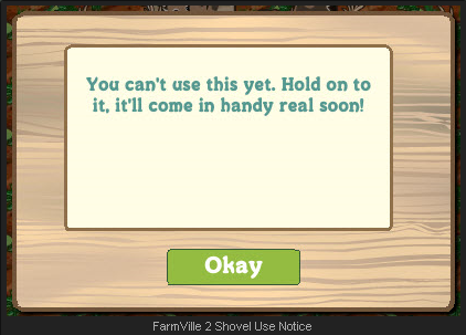FarmVille 2 Shovels notice