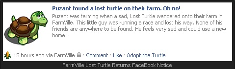 FarmVille Lost Turtle Returns FaceBook Notice