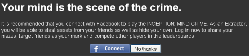 Inception Mind Crime asks you if you want to Facebook Connect to play as Extractor