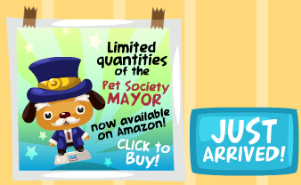 Pet Society Mayor in the Toys and Collectable store