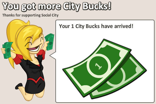 Social City: You got more City Bucks!