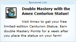 FarmVille Sponsored Link: Double Mastery Amex Centurion Statue