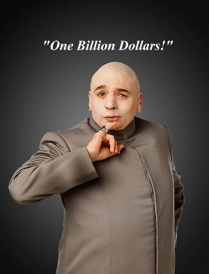 One Billion Dollars!