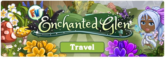 FarmVille Enchanted Glen Chapter 3 Quests