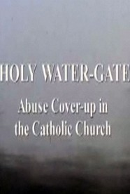 Watch Free Documentaries - 'Holy Watergate'