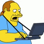 Typical Internet Fanboy (Comic Book Guy from 'The Simpsons')