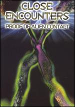 Watch Free Documentaries - 'Close Encounters: Proof of Alien Contact'