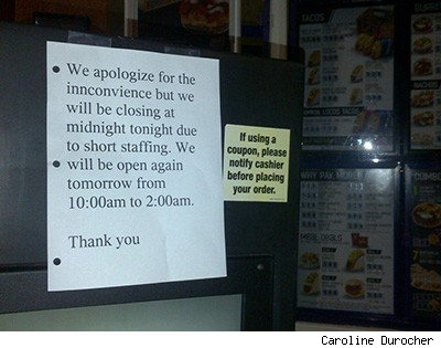 sign posted at a Seattle fast food restaurant apologizing for short staffing