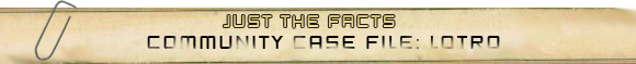 Community Case File: LOTRO