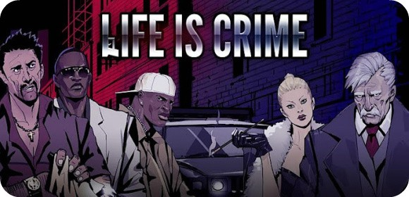 Life is Crime screenshot