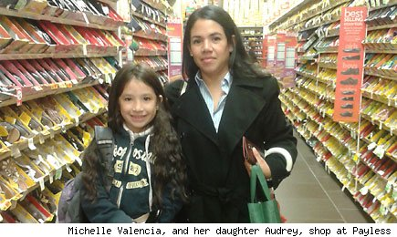 Michelle Valencia, and her daughter Audrey, shop at Payless