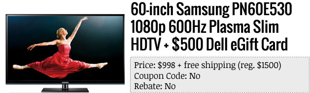 Slickdeals' best in tech for May 13th 60inch Samsung slim HDTV and a pair of laptops